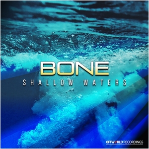 BONE - Shallow Waters EP