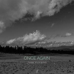 JOSE VIZCAINO - Once Again