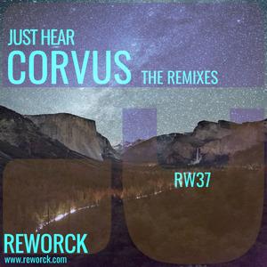 JUST HEAR - Corvus The Remixes