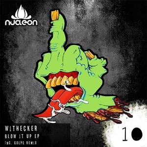 WITHECKER - Blow It Up EP