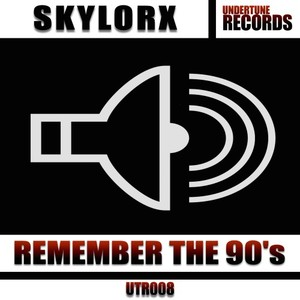 SKYLORX - Remember The 90s