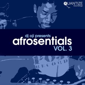 DJ OJI/VARIOUS - Afrosentials Vol 3 (unmixed tracks)