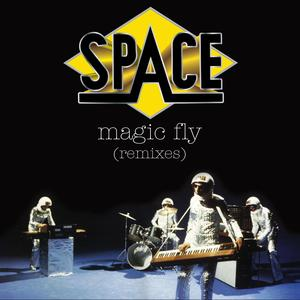 SPACE - Magic Fly (Remixes)