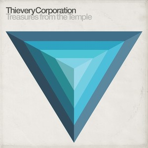 THIEVERY CORPORATION - Treasures From The Temple