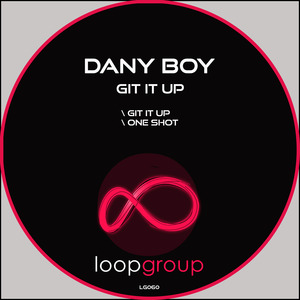 DANY BOY - Git It Up