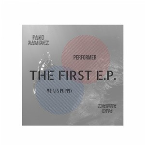 PAKO RAMIREZ - The First EP