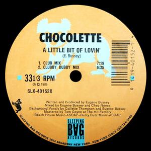 CHOCOLETTE - A Little Bit Of Lovin' (Remixes)