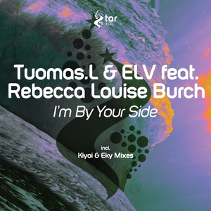 TUOMASL/ELV feat REBECCA LOUISE BURCH - I'm By Your Side