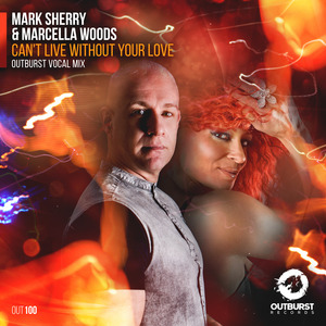 MARK SHERRY/MARCELLA WOODS - Can't Live Without Your Love