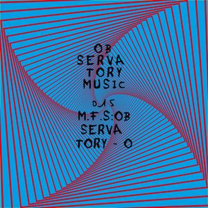MFS: OBSERVATORY - O