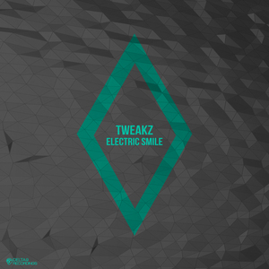 TWEAKZ - Electric Smile
