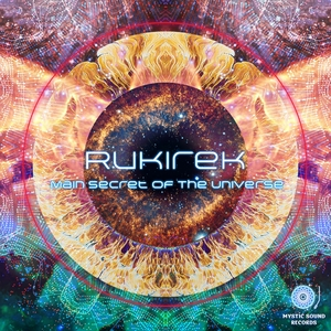RUKIREK - Main Secret Of The Universe