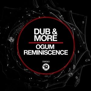 DUB & MORE - Ogum Reminiscence
