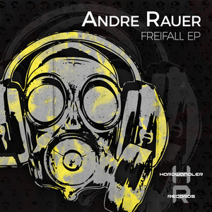 ANDRE RAUER - Freifall EP