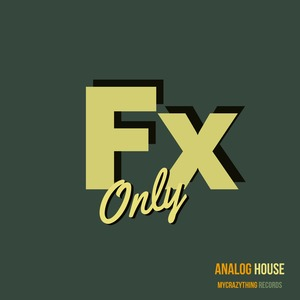 MYCRAZYTHING RECORDS - FX Only_Analog House (Sample Pack WAV)