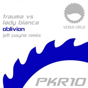 TRAUMA vs LADY BIANCA - Oblivion (Jeff Payne Remix)