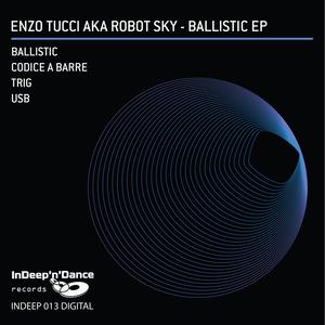 ENZO TUCCI/ROBOT SKY - Ballistic