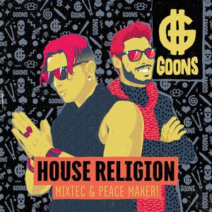 MIXTEC/PEACE MAKER! - House Religion