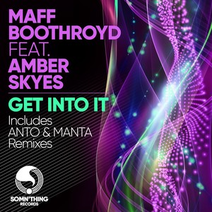 MAFF BOOTHROYD feat AMBER SKYES - Get Into It