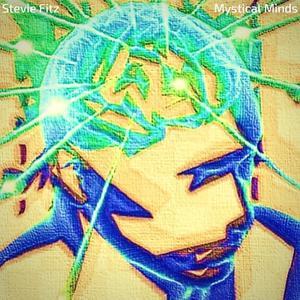 STEVIE FITZ - Mystical Minds