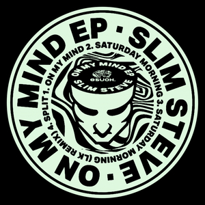 SLIM STEVE - On My Mind EP