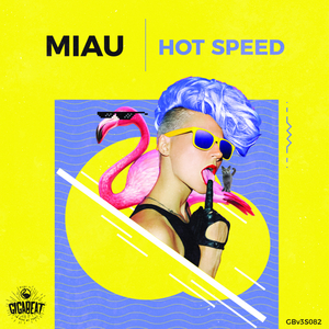 MIAU - Hot Speed
