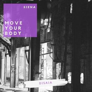 DISAIA - Move Your Body