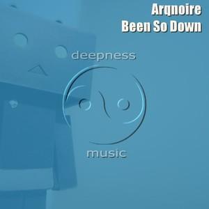 ARQNOIRE - Been So Down