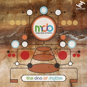 MAGIC DRUM ORCHESTRA - The DNA Of Rhythm