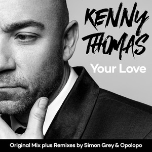 KENNY THOMAS - Your Love