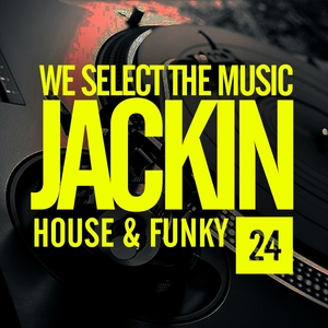 VARIOUS - We Select The Music Vol 24: Jackin House & Funky