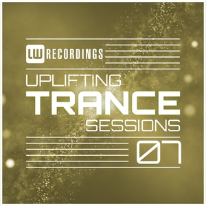 VARIOUS - Uplifting Trance Sessions Vol 07