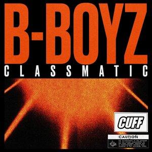 CLASSMATIC - B-Boyz