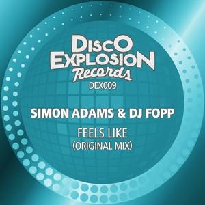 SIMON ADAMS & DJ FOPP - Feels Like