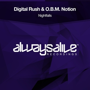 DIGITAL RUSH & OBM NOTION - Nightfalls