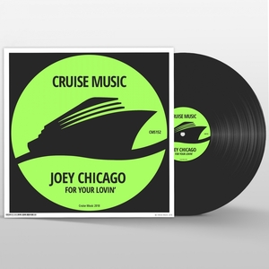 JOEY CHICAGO - For Your Lovin