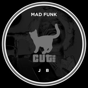 MAD FUNK - J B