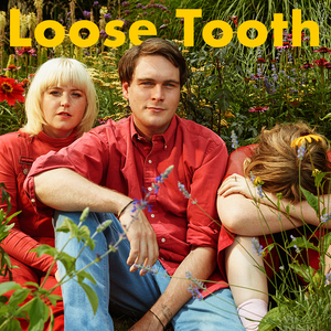 LOOSE TOOTH - You Say