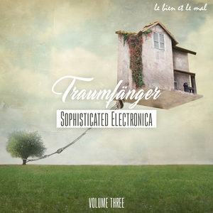 VARIOUS - Traumfanger Vol 3 - Sophisticated Electronica