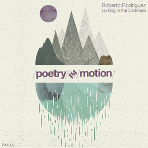 ROBERTO RODRIGUEZ - Lurking In The Darkness