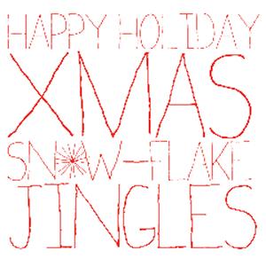 VARIOUS - Happy Holiday Christmas Snowflake Jingles (Hold The Custard Mix)