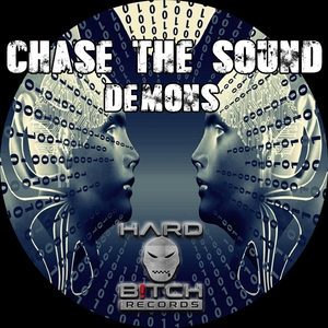 CHASE THE SOUND - Demons