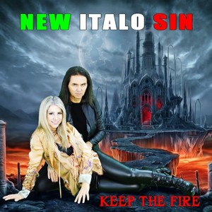 NEW ITALO SIN - Keep The Fire