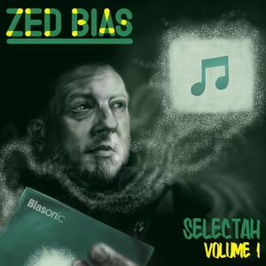 ZED BIAS - Selectah Vol 1