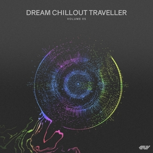 VARIOUS - Dream Chillout Traveller Vol 05