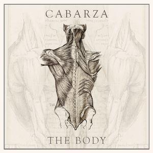 CABARZA - The Body