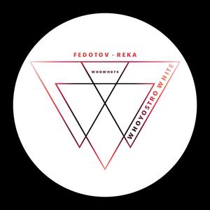 FEDOTOV - Reka