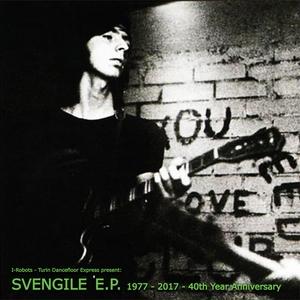 VARIOUS - I-Robots - Turin Dancefloor Express Present: Svengile EP - 1977 - 2017 - 40th Year Anniversary