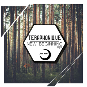 TERAPHONIQUE - New Beginning EP