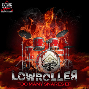 LOWROLLER - Too Many Snares EP